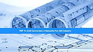 PDF To CAD Conversion: A Necessity For AEC Industry