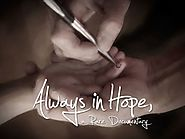 Always in Hope, a Rare Documentary