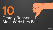 10 Deadly Reasons Most Websites Fail [SlideShare]