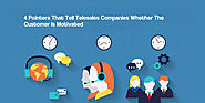 4 Pointers That Tell Telesales Companies Whether The Customer Is Motivated