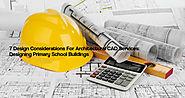 7 Design Considerations For Architectural CAD Services: Designing Primary School Buildings (Continued..2)