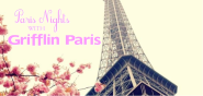 Paris Nights with Grifflin Paris