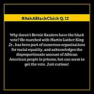 #AskABlackChick: Why Isn't the Black Community Supporting Bernie Sanders?