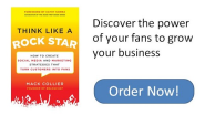 Think Like a Rock Star: How to Create Fans of Your Blog