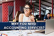 15 Reasons Why You Need Accounting Services?