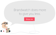 Social Media Monitoring Tools - Brandwatch