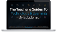 The Teacher's Guides To Technology And Learning