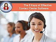 The 5 Keys of Effective Contact Center Software Solution