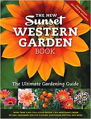 The New Western Garden Book: The Ultimate Gardening Guide (Sunset Western Garden Book (Paper)) 9th Edition