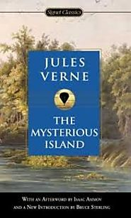The Mysterious Island, by Jules Verne