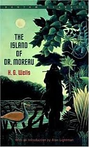 The Island of Dr. Moreau, by H. G. Wells