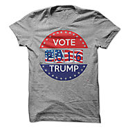 Trump for President Shirts T-shirts and Hoodies Available