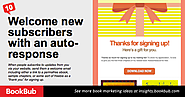 Welcome new subscribers with an email autoresponse. When people subscribe to updates from you via your website, send ...