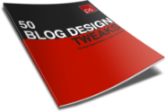 50 Quick and Easy Blog Design Tweaks