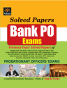 Solved Papers Bank PO Exam Previous Years Solved Papers by Expert Compilations