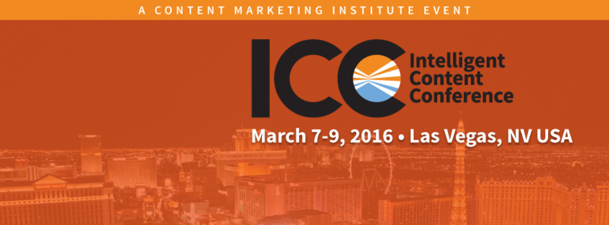 Headline for Intelligent Content Conference 2016 - #intelcontent blog posts