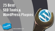 25 Best #SEO Tools & #WordPress Plugins