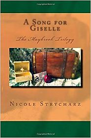 A Song for Giselle: The Maybrook Trilogy (Volume 3) Paperback – February 4, 2016