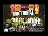 Fragon Coil Aromamizer RDTA Tutorial