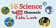 15 YouTube Channels of Fun Science for Kids | iGameMom