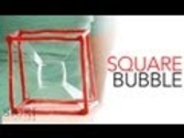 Square Bubble - Sick Science! #153