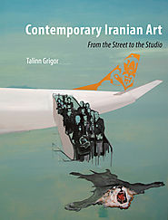 Contemporary Iranian Art: From the Street to the Studio