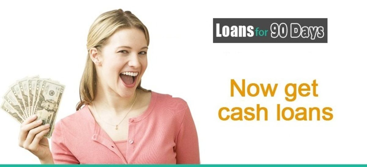 Headline for Loans For 90 Days