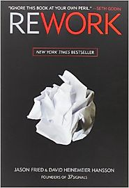 Rework Hardcover – March 9, 2010