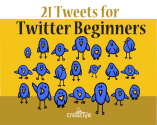 21 Tweets for Twitter Beginners (#21Twips) | Feldman Creative