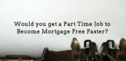 6 Steps: Becoming Mortgage Free Faster
