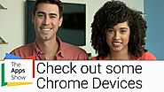 Chrome devices | Chromebit, Chromebook| The Apps Show