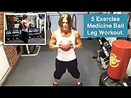 Medicine Ball Leg Workout