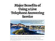 Major Benefits of Using a Live Telephone Answering Service