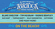 Tortuga Music Festival - April 15-17, Fort Lauderdale, FL