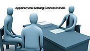 4 Tips For Appointment Setting Services In India To Be More Effective