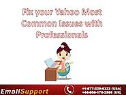 Fix your Yahoo Most Common Issues with Professionals.