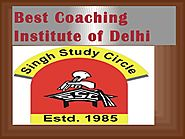Best Coaching Institute of Delhi IIT, JEE,CBSE, SSC And Medical Entrance