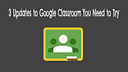 3 Updates to Google Classroom You Need to Try - The Gooru