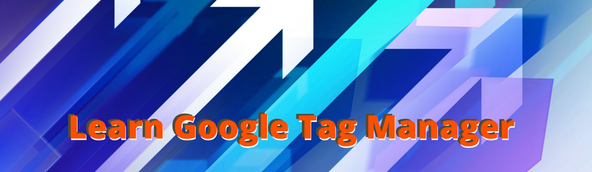 Headline for Google Tag Manager Articles