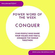 Lesly Devereaux: Power Word of the Week - CONQUER