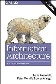 Information Architecture: For the Web and Beyond 4th Edition