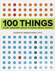 100 Things Every Designer Needs to Know About People (Voices That Matter) 1st Edition