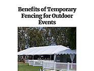 Benefits of Temporary Fencing for Outdoor Events