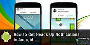 How to Get Heads Up Notifications in Android Lollipop