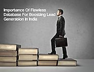 Importance Of Flawless Database For Boosting Lead Generation In India �