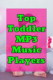 Best MP3 Players for Toddlers: Top 10 Toddler Music Player Ideas – DIY Home Decor and Gifts