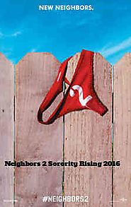 Download Neighbors 2 Sorority Rising 2016 Full Movie - Full Movies Download Free