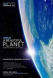 Download A Beautiful Planet 2016 Documentary Movie - HD Movies Download