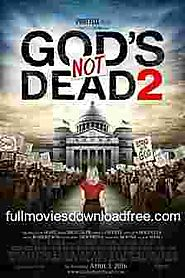 Download God's Not Dead 2 2016 Full Movie - HD Movies Download