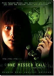 CHAKUSHIN ARI (2003) [ONE MISSED CALL]